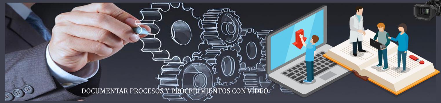 Documentar procesos con vídeo